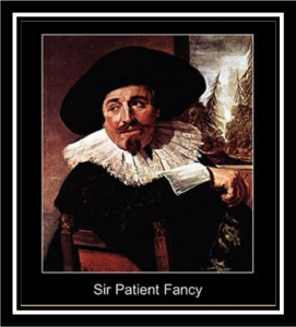 sir patient fancy